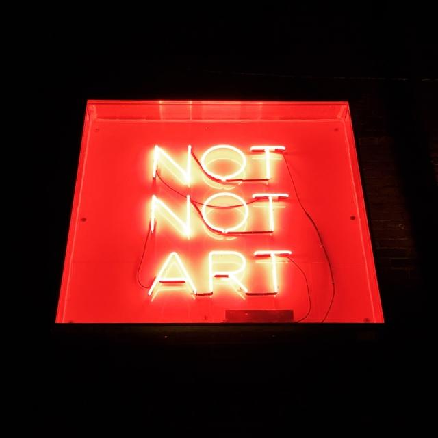 Not not art